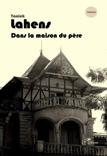 Dans la maison du pere (French Edition)