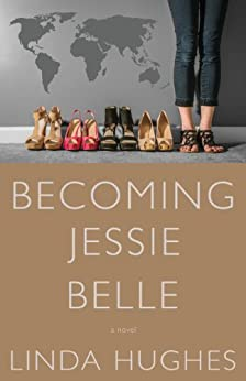 Becoming Jessie Belle by [Hughes, Linda]
