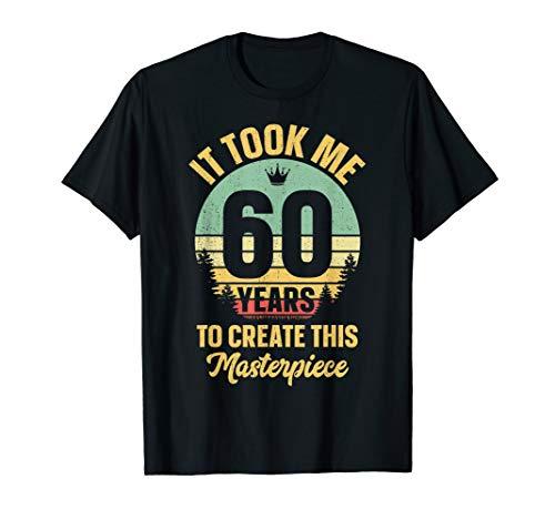 Funny 60 Years Old Joke TShirt 60th Birthday Gag Gift Idea