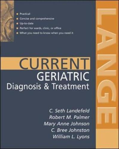 Current Geriatric Diagnosis And Treatment  Lange Current Series