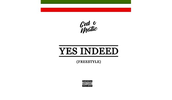 Yes Indeed (Freestyle) [Explicit] de Ced-O-Matic en Amazon ...