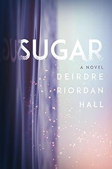 Sugar by [Hall, Deirdre Riordan]
