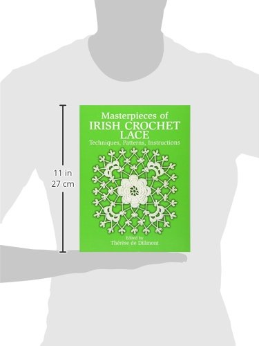 Masterpieces of Irish Crochet Lace: Techniques, Patterns and ...