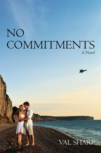 Book: No Commitments - A Novel by Val Sharp