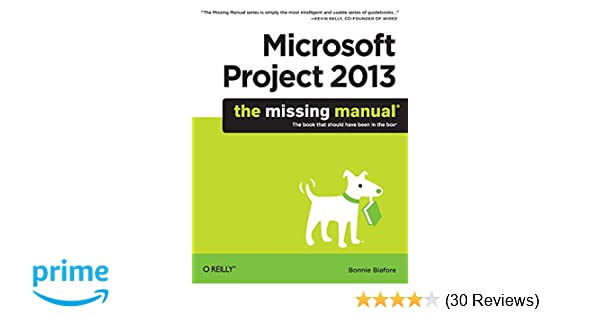 Microsoft Project 2013: The Missing Manual Software Sales