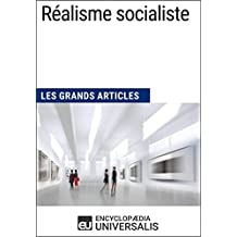Réalisme socialiste: Les Grands Articles d'Universalis (French Edition)