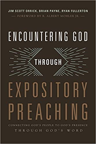 Encountering God through Expository Preaching: Connecting God's