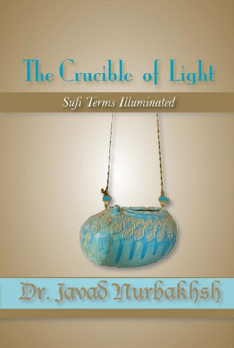 (The Crucible of Light: Sufi Terms)