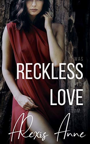 Reckless Love by Alexis Anne