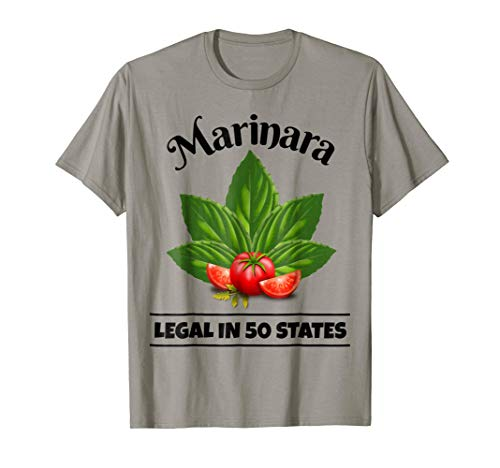 Marinara Legal in 50 States Basil and Tomatoes Italy Food Humor T-Shirt