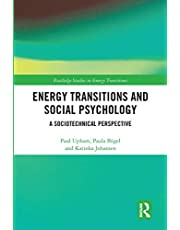 Energy Transitions and Social Psychology: A Sociotechnical Perspective