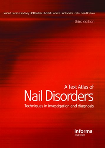 Download A Text Atlas of Nail Disorders: Techniques in Investigation and Diagnosis Pdf