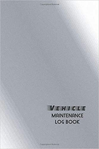 vehicle maintenance log book the repair or maintenance service