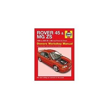 haynes manual rover 45 mg zs petrol and diesel 1999 2005 rh amazon co uk mg zs workshop manual pdf mg zs workshop manual