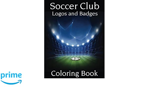 Soccer Club Logos and Badges: This A4 size Coloring Book has