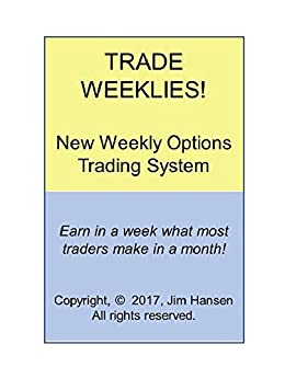 Selecting weekly options to trade