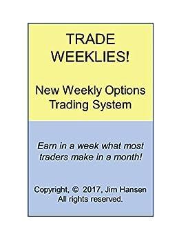 mengapa perdagangan pilihan mingguan