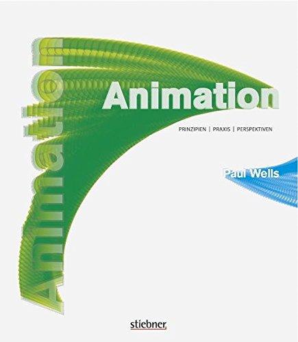Animation: Prinzipien, Praxis, Perspektiven