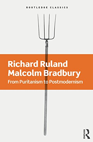 From Puritanism to Postmodernism: A History of American Literature (Routledge Classics)