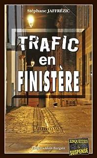 Trafic en Finistère, Jaffrézic, Stéphane