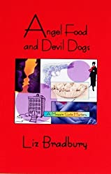 Angel Food and Devil Dogs - A Maggie Gale Mystery (Maggie Gale Mysteries Book 1)