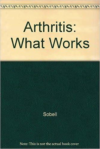 Arthritis: What Works by Dava Sobel (1991-06-03)