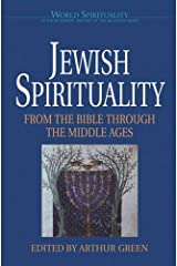Jewish Spirituality: From the Bible Through the Middle Ages (World Spirituality) (Vol 13) Paperback