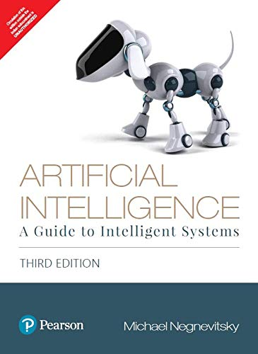 Artificial Intelligence: A Guide to Intelligent Systems|Third Edition| By Pearson