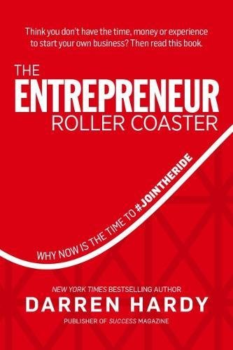 The Entrepreneur Roller Coaster: Why Now Is the Time to #JoinTheRide]()