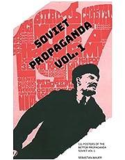SOVIET PROPAGANDA VOL. 1