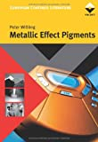 Metallic Effect Pigments, Peter Wißling, 3878701713