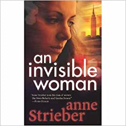 an invisible woman strieber anne