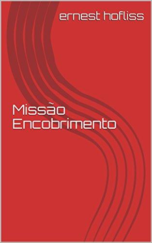 Missão Encobrimento (Portuguese Edition)