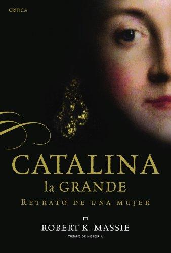 Descargar Libro Catalina La Grande Robert K. Massie