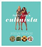Party Like a Culinista, Jill Donenfeld and Josie Gordon, 1891105507