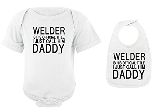 Toddler Clothes Welder Official Title I Call Him Daddy White Bodysuit White Bib Bundle 12 Months