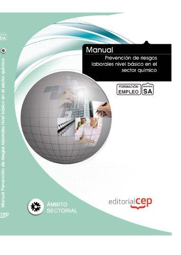 Descargar Libro Manual Prevención De Riesgos Laborales Nivel Básico En El Sector Químico. Formación Para El Empleo Icb Editores