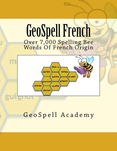 GeoSpell French: Spelling Bee: Over 7000 French Words