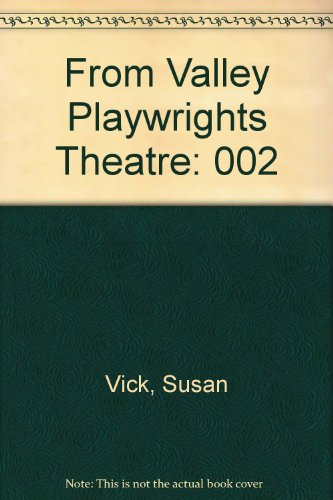 From Valley Playwrights Theatre