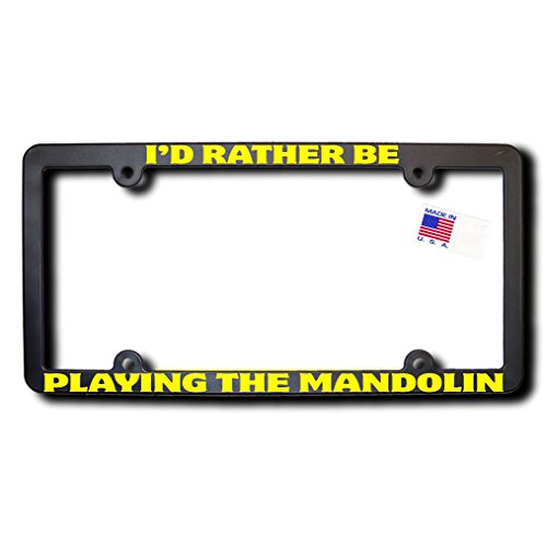 I'd Rather Be PLAYING THE MANDOLIN License Frame v2 w/Yellow Text (Mandolin Top Replacement)