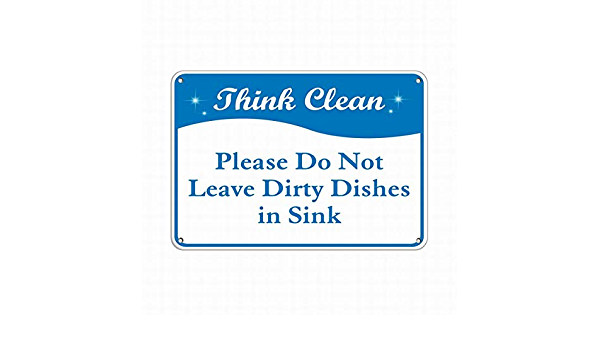 Please Place Your Dirty Dishes in The Dishwasher Tin Sign Metal Home Wall Art