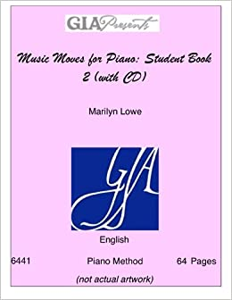 Student Book 1 Marilyn Lowe Piano Book Only Music Moves for Piano