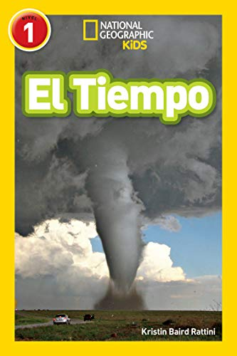 National Geographic Readers: El Tiempo (L1) (Spanish Edition)