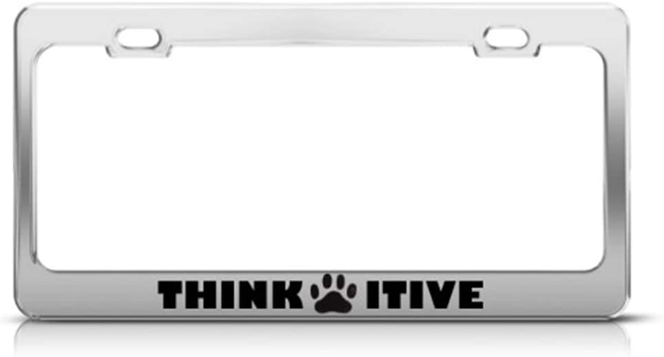 Gift for Dog Lovers MCMP Think Pawsitive Funny Aluminum Car License Plate Frame with Dog Paws Positive