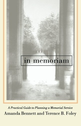 In Memoriam: A Practical Guide to Planning a Memorial Service (The Funeral Makers)