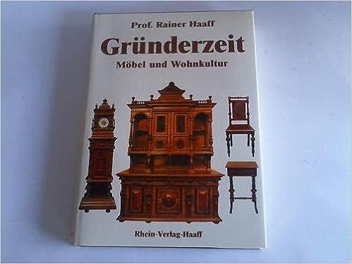 Grunderzeit Mobel Und Wohnkultur German Edition Rainer Haaff