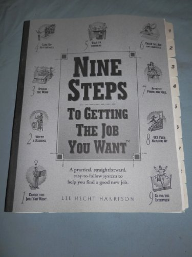 Nine Steps to Getting The Job You Want