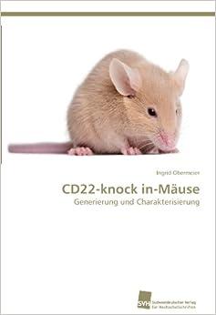 CD22-knock in-Mäuse: Generierung und Charakterisierung