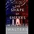 The Shape of Snakes (Vintage Crime/Black Lizard)