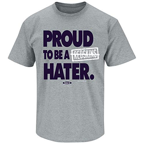 Dallas Football Fans. Proud to be a Redskins Hater Gray T Shirt (Sm-5X) (X-Large)